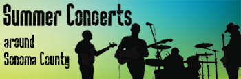 Summer concerts in Sonoma County