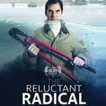 The Reluctant Radical film