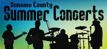 Summer music concerts in Sonoma County